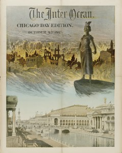 Cover to a supplement to The Inter Ocean  for the Chicago Day Edition, October 9, 1893 Color lithograph Chicago History Museum, ICHI-25184